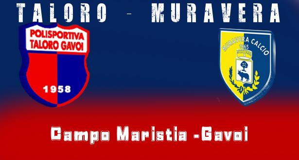 TALORO GAVOI – MURAVERA 3-0