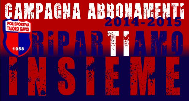 Campagna Abbonamenti 2014-2015 Campionato di Eccellenza