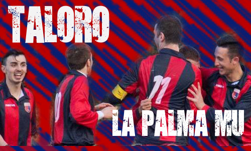 TALORO GAVOI – LA PALMA MU: 2-0