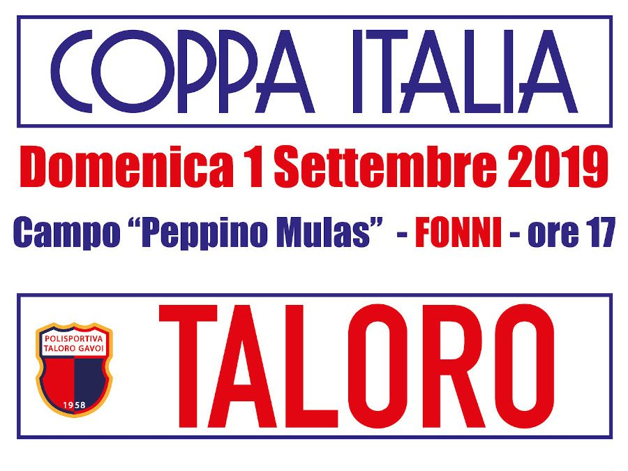 TALORO – GHILARZA: COPPA ITALIA ORE 17 A FONNI